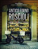 Antico Forno Roscioli A Roman Gastronomical Experience