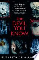 The Devil You Know Book PDF