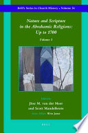 Nature And Scripture In The Abrahamic Religions Up To 1700