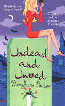 Undead and Unwed Book