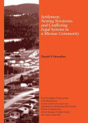 Settlement  Nesting Territories and Conflicting Legal Systems in a Micmac Community