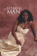 The Betrayal of a Man Pdf/ePub eBook