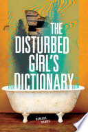 The Disturbed Girl s Dictionary