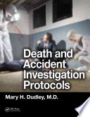 Death and Accident Investigation Protocols