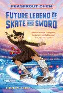 Peasprout Chen, Future Legend of Skate and Sword Pdf/ePub eBook