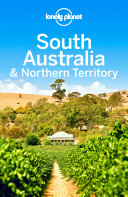 Lonely Planet South Australia   Northern Territory
