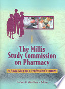 The Millis Study Commission on Pharmacy