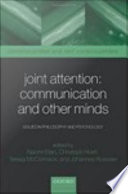 Joint Attention  Communication and Other Minds