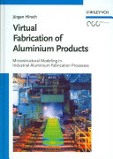 Virtual Fabrication of Aluminum Products