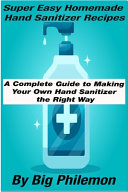 Super Easy Homemade Hand Sanitizer Recipes