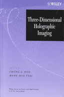 Three Dimensional Holographic Imaging
