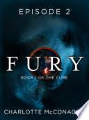 Fury: Episode 2