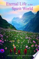 Eternal Life in the Spirit World