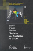 Simulation and Visualization on the Grid