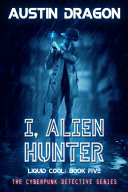 I, Alien Hunter ebook