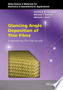 Glancing Angle Deposition of Thin Films