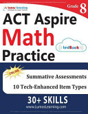 ACT Aspire Test Prep: 8th Grade Math Practice Workbook and Full-length Online Assessments