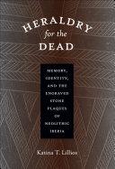 Heraldry for the Dead Pdf/ePub eBook