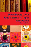 David Bowie   2018 Rare Records   Tapes Price Guide