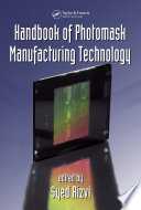 Handbook of Photomask Manufacturing Technology