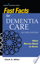 Fast Facts For Dementia Care Second Edition