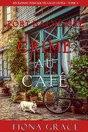 Crime au Café (Un Roman Policier de Lacey Doyle – Tome 3) [Pdf/ePub] eBook