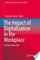 The Impact of Digitalization in the Workplace Book