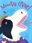 Mooove Over!