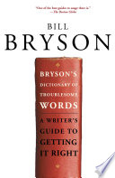 Bryson s Dictionary of Troublesome Words