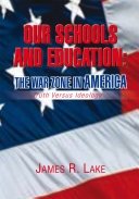 Our Schools and Education  the War Zone in America