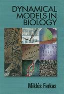 Dynamical Models in Biology