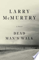 Dead man's walk : a novel