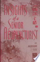 Insights of a Senior Acupuncturist