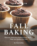 Your Guide to Fall Baking