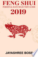 Feng Shui Personal Date Selection Guide 2019
