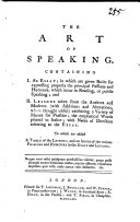 The Art of Speaking, Etc. [By James Burgh.]