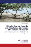 Climate Change Hazards and Adaptation Strategies of Coastal Community Book