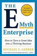 The E Myth Enterprise