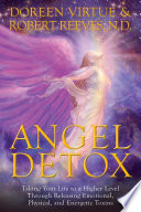 """Angel Detox"" by Doreen Virtue, Robert Reeves"