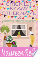 Chick Lit By Any Other Name 2