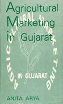 Agricultural Marketing in Gujarat