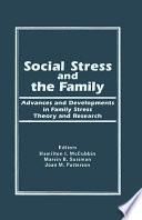 Social Stress and the Family