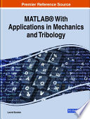 MATLAB   With Applications in Mechanics and Tribology