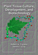 Plant Tissue Culture  Development  and Biotechnology