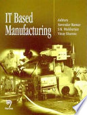 It Based Manufacturing
