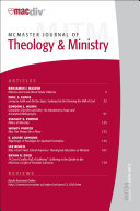 McMaster Journal of Theology and Ministry: Volume 12