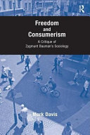 Freedom and Consumerism: A Critique of Zygmunt Bauman's ...