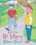 Mr. Lollypop Makes a Friend Book