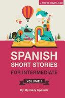 Spanish Short Stories for Intermediate Level