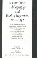 A Dominican Bibliography and Book of Reference  1216 1992